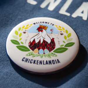 Welcome to CHickenlandia Button