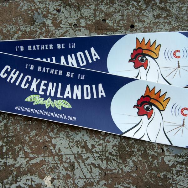 Welcome to CHickenlandia Bumper sticker